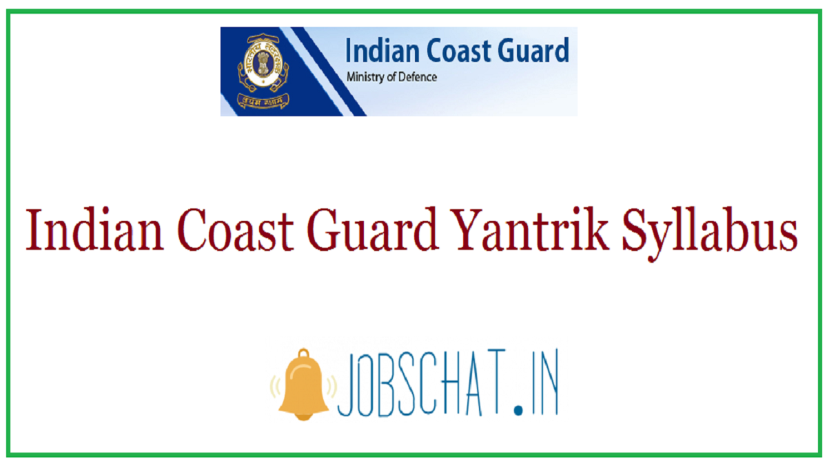 Indian Coast Guard Yantrik Syllabus