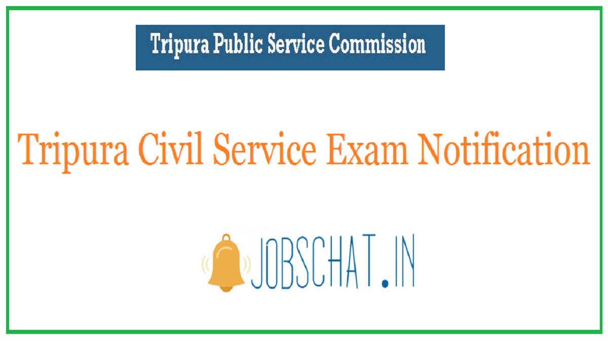 Tripura Civil Service Exam Notification