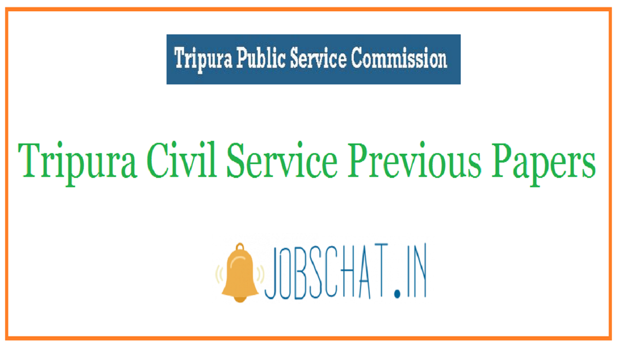 Tripura Civil Service Previous Papers
