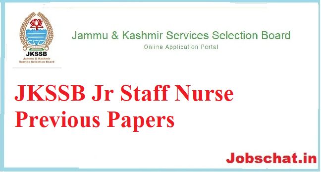 JKSSB Jr Staff Nurse Previous Papers