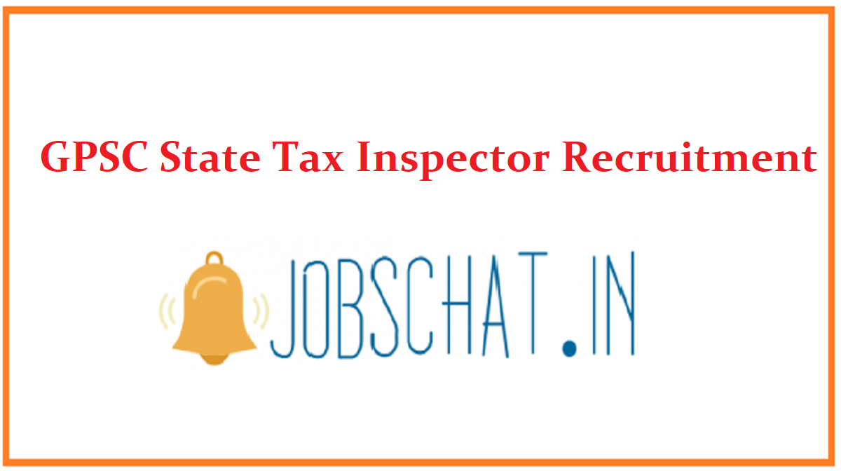 GPSC State Tax Inspector Recruitment