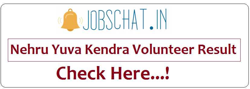 Nehru Yuva Kendra Volunteer Result