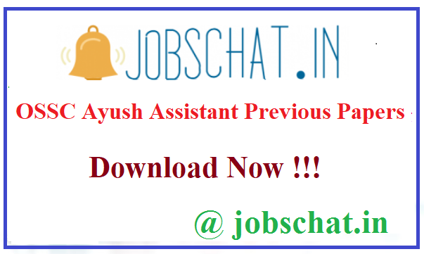 OSSC Ayush Assistant Previous Papers