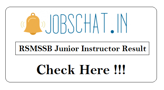 RSMSSB Junior Instructor Result
