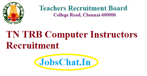 TN TRB Computer Instructors Recruitment