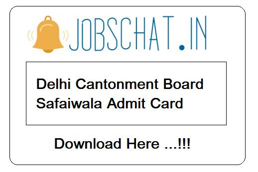 Delhi Cantonment Board Safaiwala Admit Card