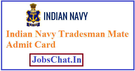 Indian Navy Tradesman Mate Admit Card