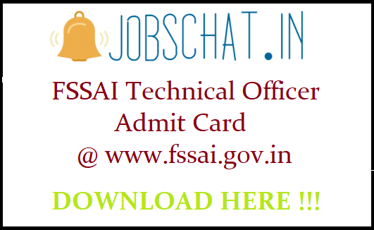 FSSAI Technical Officer Admit Card
