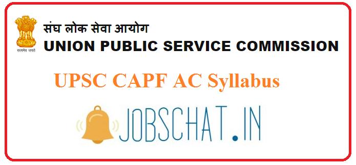 UPSC CAPF AC Syllabus