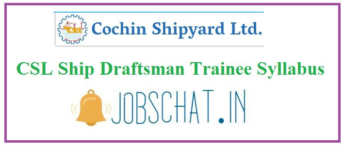 CSL Ship Draftsman Trainee Syllabus