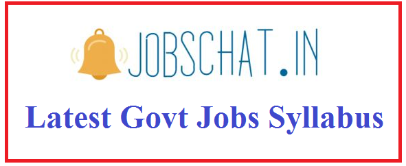 Latest Govt Jobs Syllabus