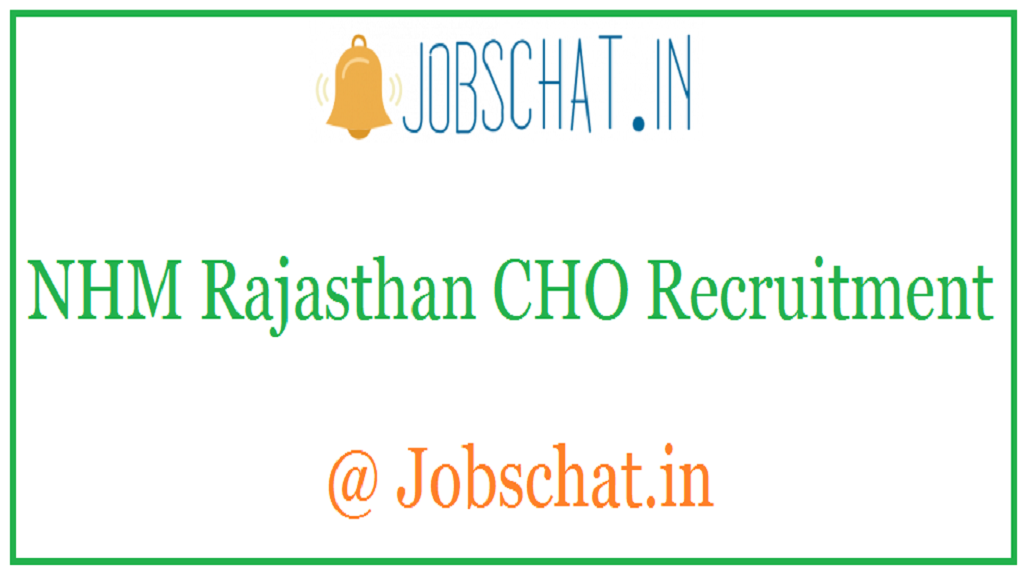 NHM Rajasthan CHO Recruitment