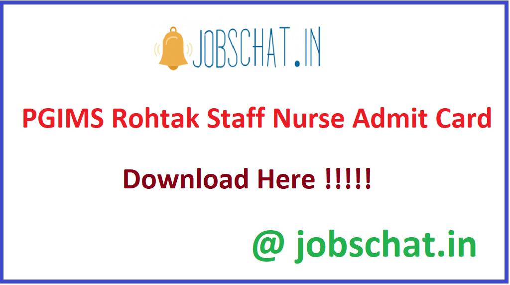 PGIMS Rohtak Staff Nurse Admit Card