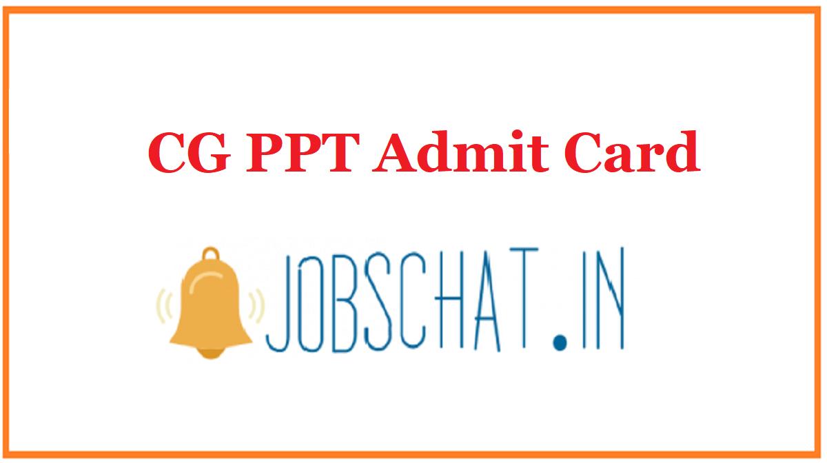 CG PPT Admit Card