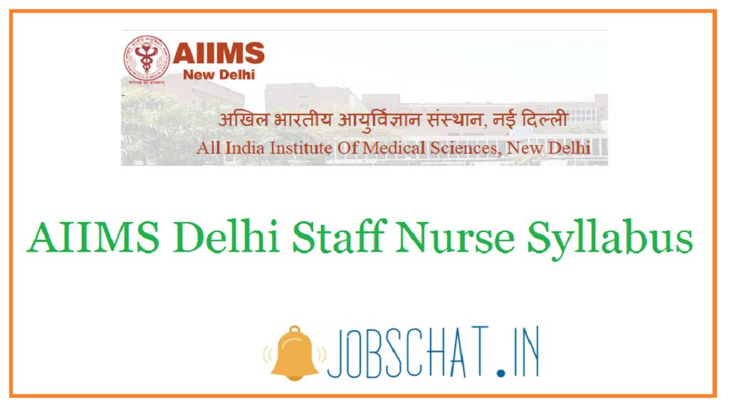 AIIMS Delhi Staff Nurse Syllabus