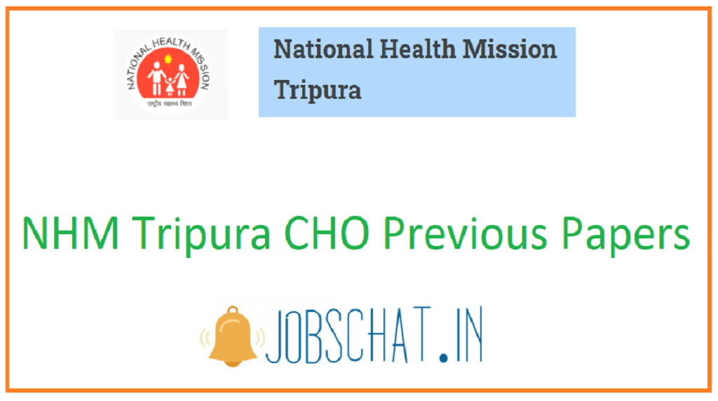 NHM Tripura CHO Previous Papers