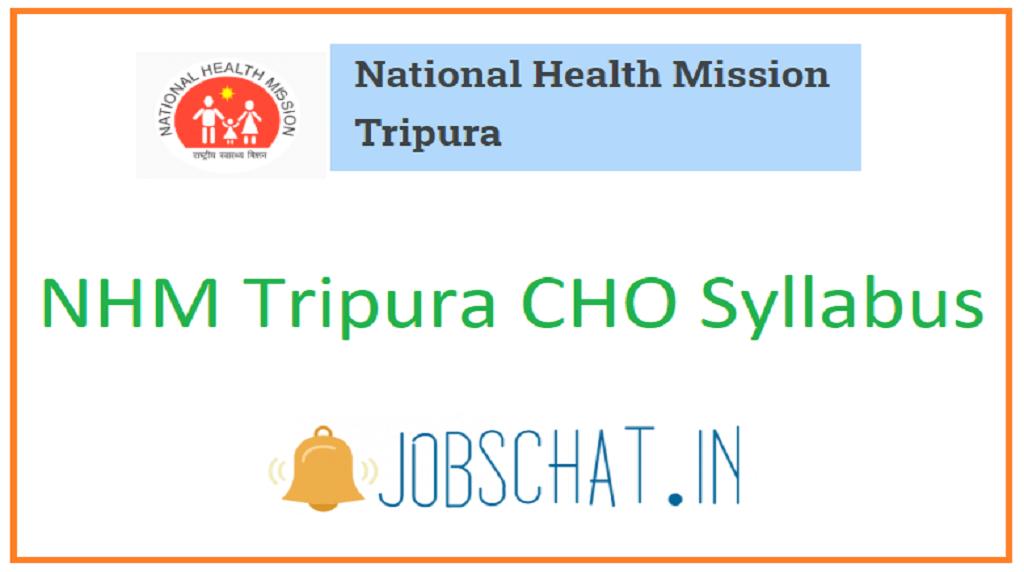 NHM Tripura CHO Syllabus