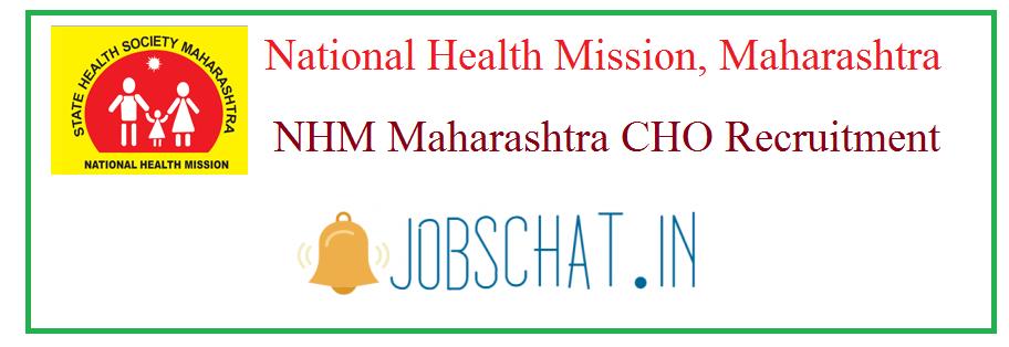 NHM Maharashtra CHO Recruitment