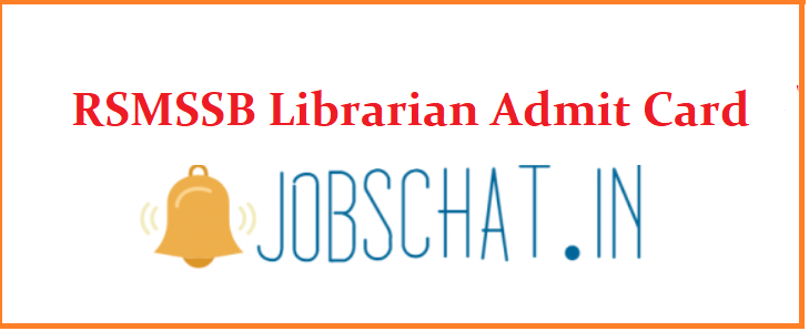 RSMSSB Librarian Admit Card