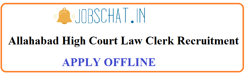 Allahabad High Court Law Clerk Recruitment