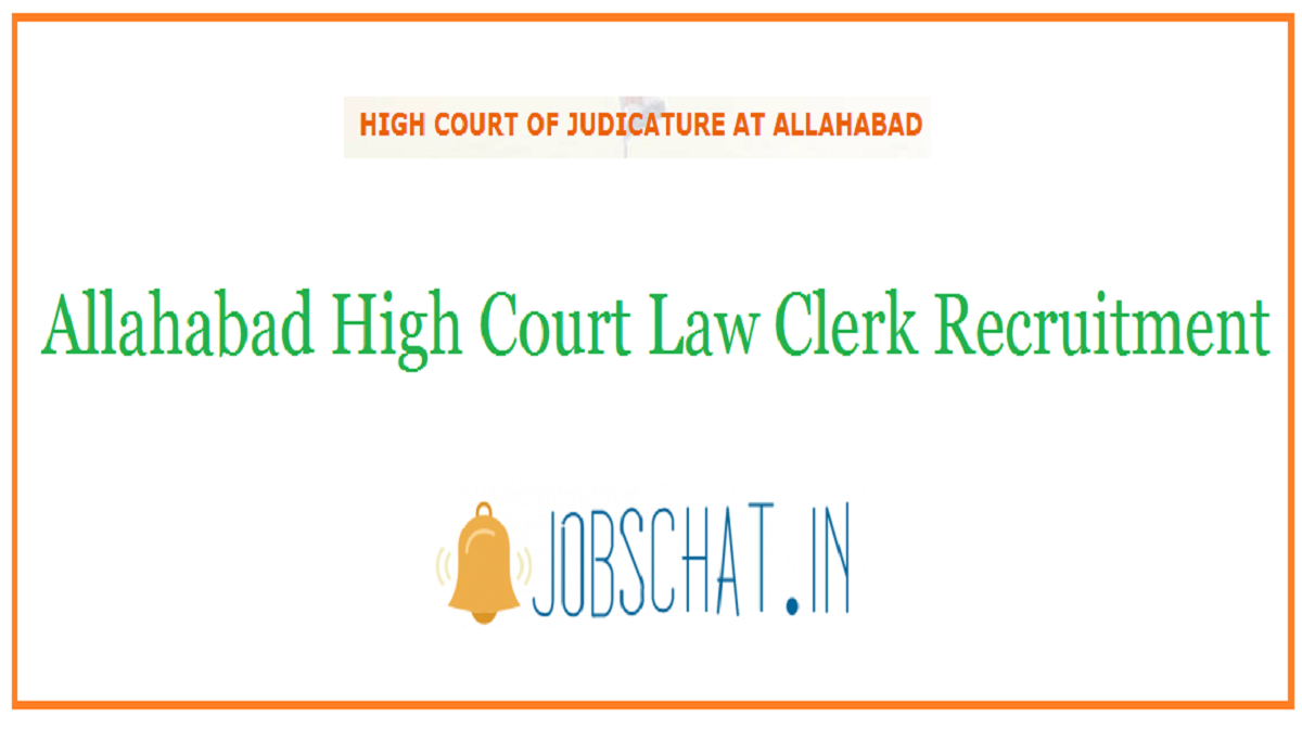 Allahabad High Court Law Clerk Recruitment 2020   102 Law ...