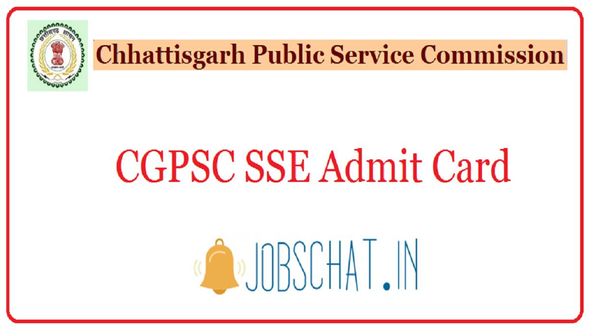 CGPSC SSE Admit Card