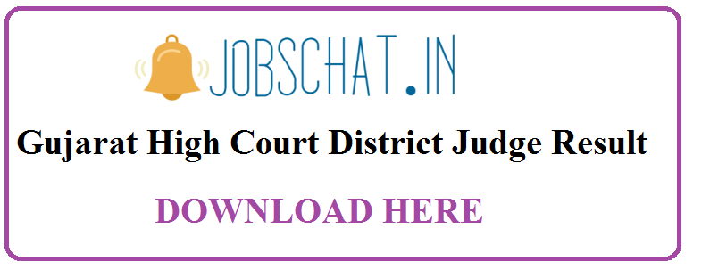 Gujarat High Court District Judge Result