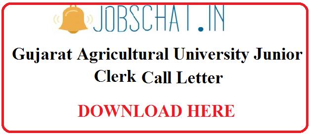 Gujarat Agricultural University Junior Clerk Call Letter