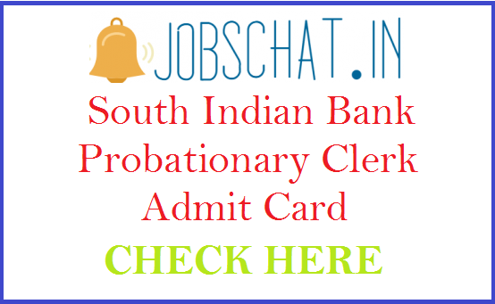 South Indian Bank Probationary Clerk Admit Card