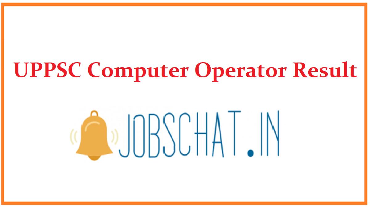 UPPSC Computer Operator Result
