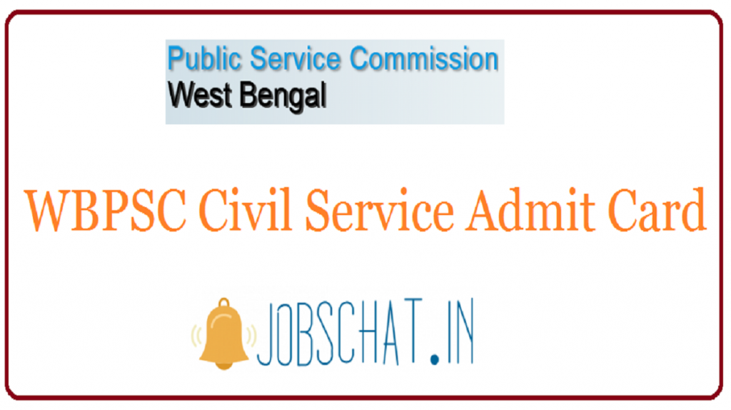 WBPSC Civil Service Admit Card
