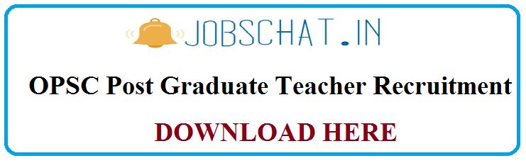 OPSC Post Graduate Teacher Recruitment
