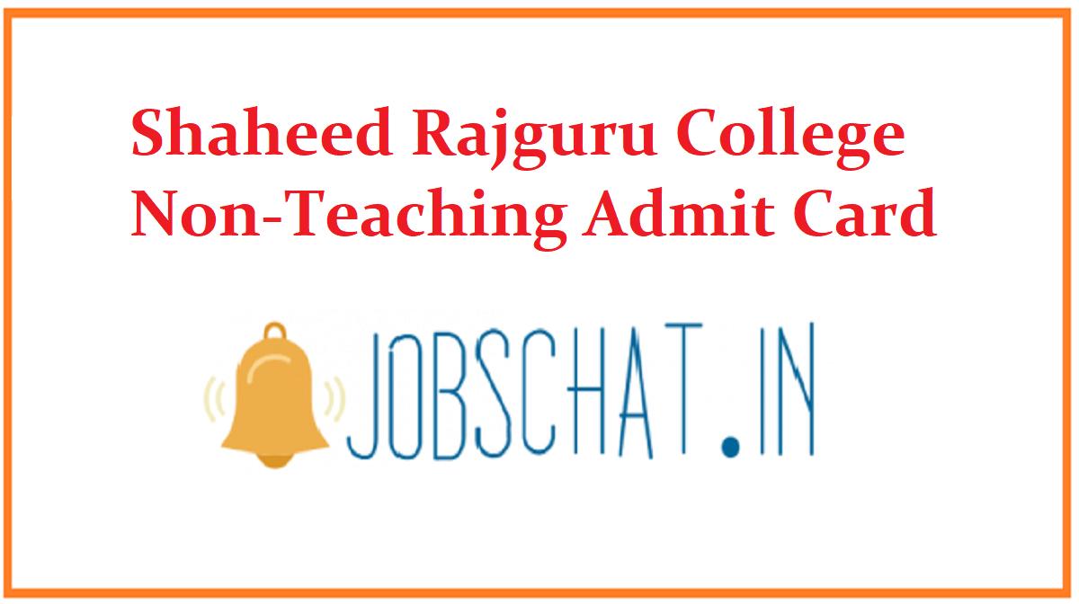 Shaheed Rajguru College Non-Teaching Admit Card