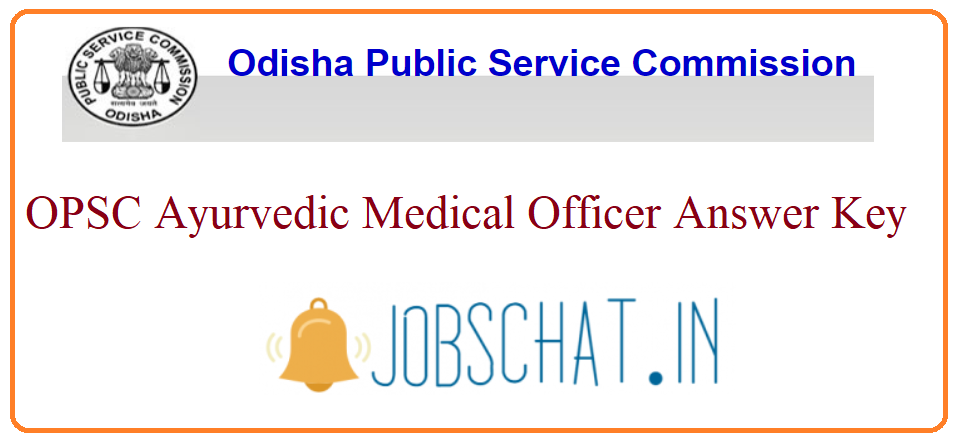 OPSC Ayurvedic Medical Officer Answer Key