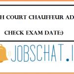 Delhi High Court Chauffeur Admit Card