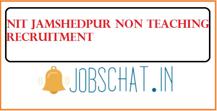 NIT Jamshedpur Non Teaching Recruitment