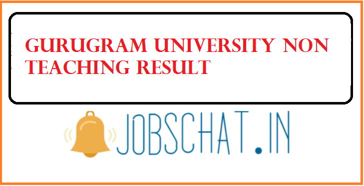 Gurugram University Non Teaching Result