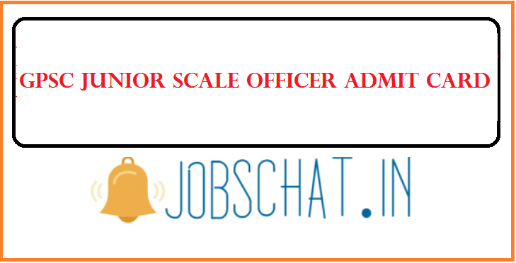 GPSC Junior Scale Officer Admit Card