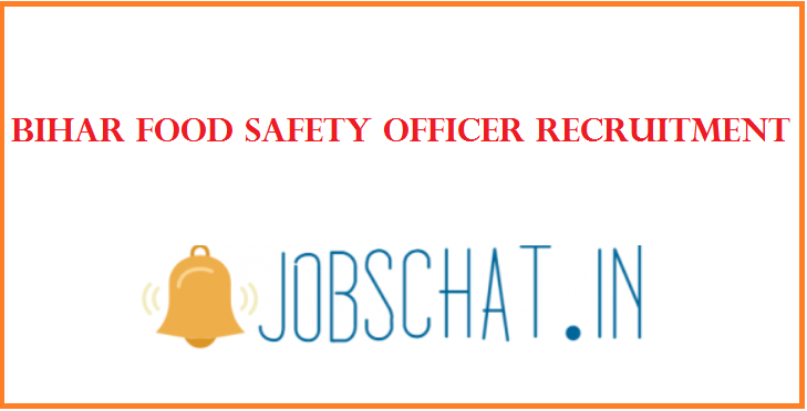 Bihar Food Safety Officer Recruitment