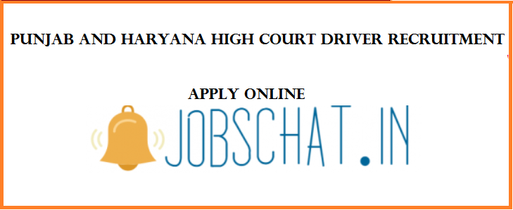 Punjab and Haryana High Court Driver Recruitment