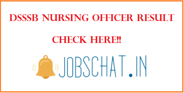 DSSSB Nursing Officer Result