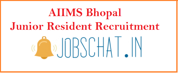 AIIMS Bhopal Junior Resident Recruitment