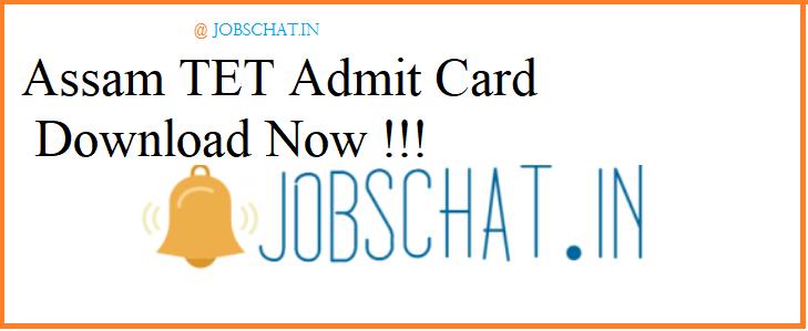 Assam TET Admit Card 2019