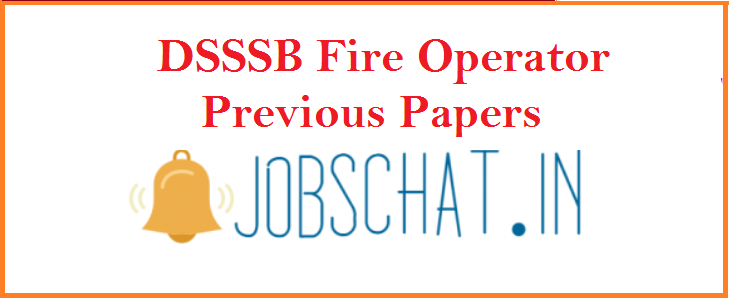 DSSSB Fire Operator Previous Papers