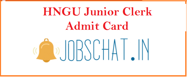HNGU Junior Clerk Admit Card 2019