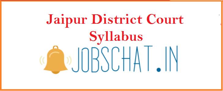 Jaipur District Court Syllabus 2019