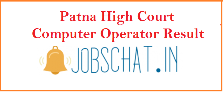Patna High Court Computer Operator Result 2019