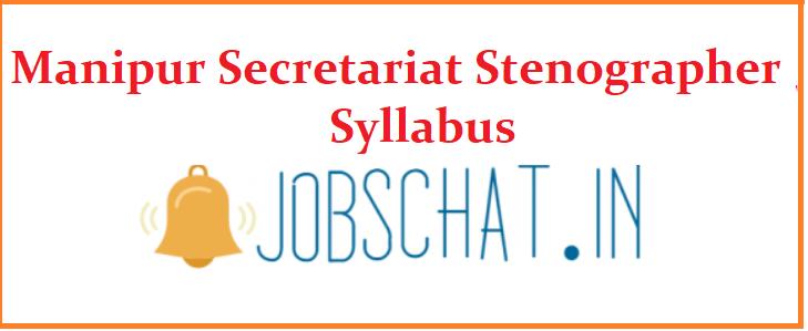 Manipur Secretariat Stenographer Syllabus