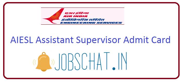 AIESL Assistant Supervisor Admit Card
