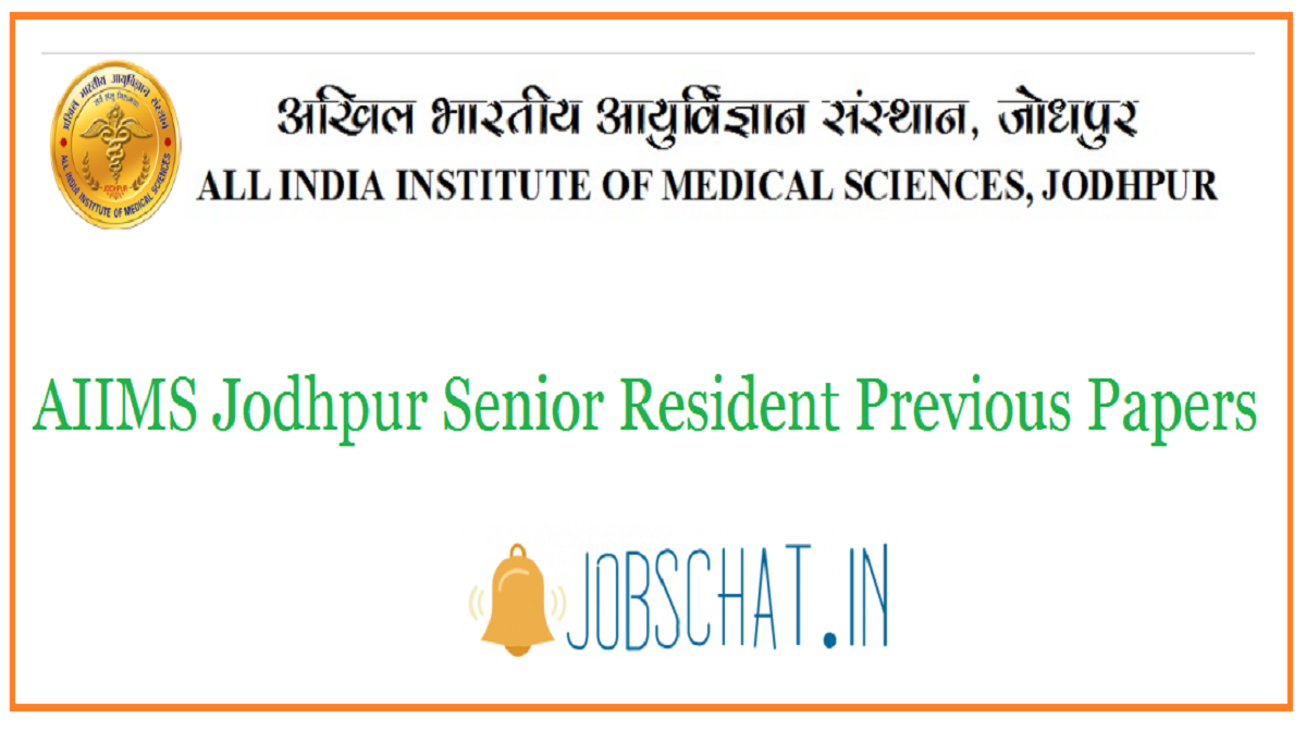 AIIMS Jodhpur Senior Resident Previous Papers